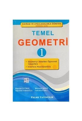 Palme Yayınevi Temel Geometri 1 - Oğuzhan Kırıkoğlu