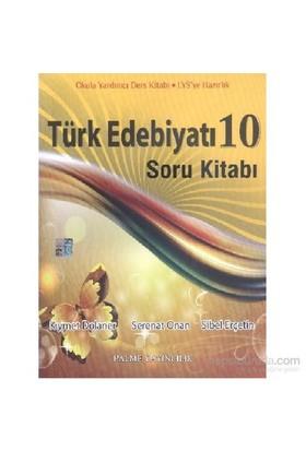 Palme 10. Sınıf Türk Edebiyatı Soru Bankası-Kolektif