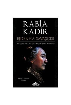 Ejderha Savaşçısı-Rabia Kadir