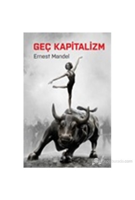 Geç Kapitalizm-Ernest Mandel