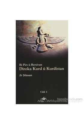 Bi Pirs Ü Bersivan - Diroka Kurd Ü Kurdistan Cild: 1-Jir Dilovan