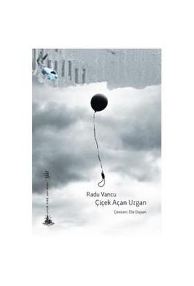 Çiçek Açan Urgan - Radu Vancu