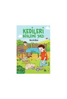 Kedileri Besleme Yazı-Mustafa Ünver