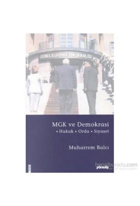 Mgk Ve Demokrasi Hukuk - Ordu - Siyaset-Muharrem Balcı