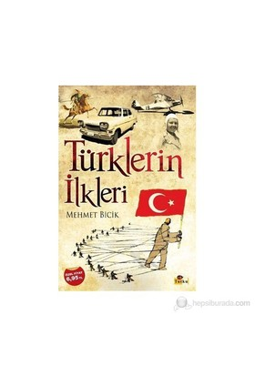 Türklerin İlkleri - Mehmet Bicik