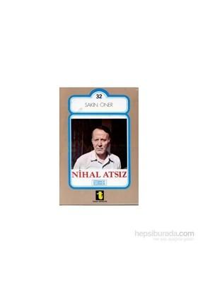 Nihal Atsız-Sakin Öner