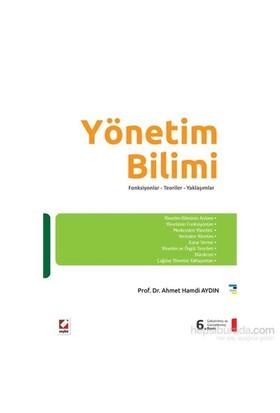 Yönetim Bilimi Fonksiyonlar – Teoriler – Yaklaşımlar