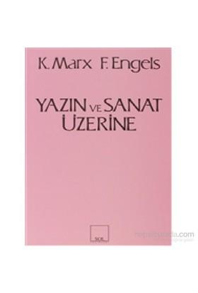 Yazın Ve Sanat Üzerine-Karl Marx