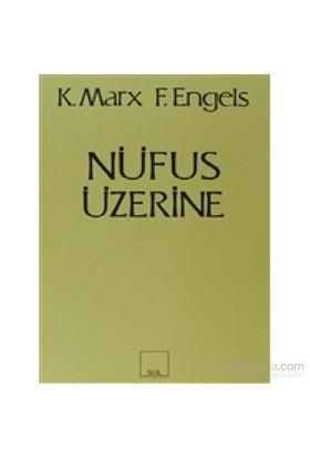 Nüfus Üzerine-Karl Marx