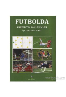 Futbolda Sistematik Yaklaşımlar-Cemal Polat