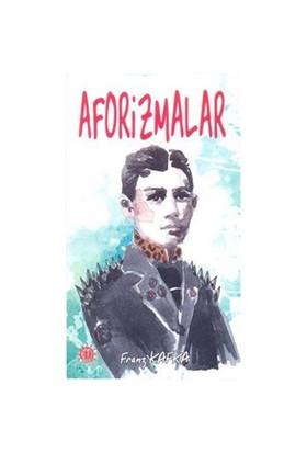 Aforizmalar - Franz Kafka