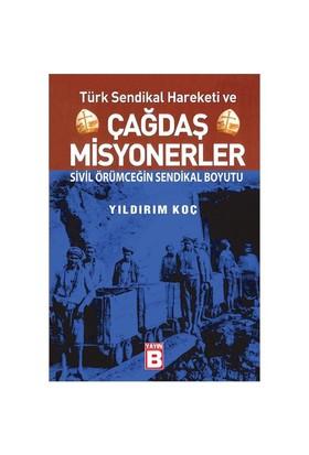 Türk Sendikal Hareketi ve Çağdaş Misyonerler