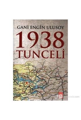1938 Tunceli-Gani Engin Ulusoy