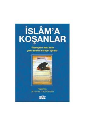 İslam'A Koşanlar-Kolektif