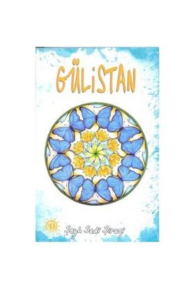 Gülistan-Şeyh Sadii Şirazi