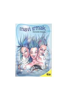 Mavi Irmak-Hamdullah Köseoğlu