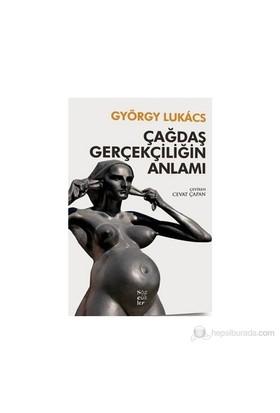 Çağdaş Gerçekçiliğin Anlamı-György Lukacs