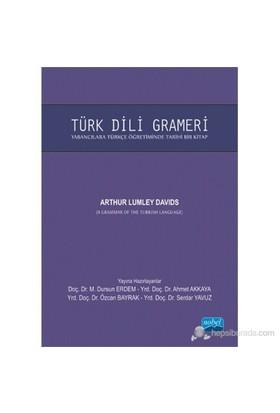 Türk Dili Grameri (A Grammer Of The Turkish Language)-Arthur Lumley Davids