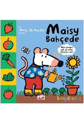 Maısy Bahçede - Bir Maisy İlk Keşifler Kitabı - Lucy Cousins