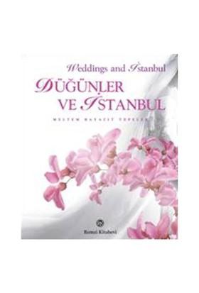Düğünler ve İstanbul - Meltem Bayazıt Tepeler