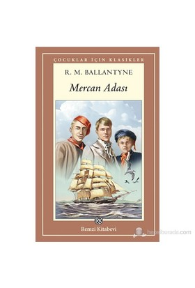Mercan Adası (7+ Yaş)-Robert Michael Ballantyne