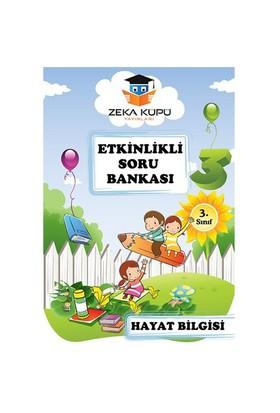 Zeka Küpü Yayınları 3. Sınıf Hayat Bilgisi Etkinlikli Soru Bankası