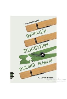 Herkes İçin Kolay Ve Pratik: Ayrımcılık, Ötekileştirme, Dışlama Rehberi
