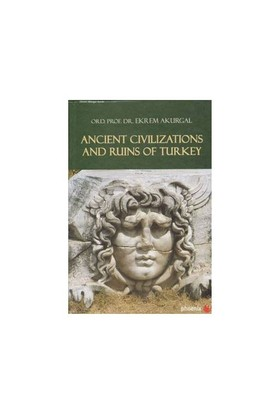 Ancient Civilizations And Ruins Of Turkey-Ekrem Akurgal