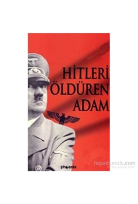 Hitleri Öldüren Adam-Kolektif