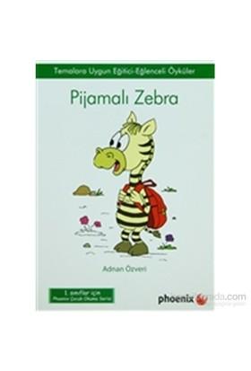 Pijamalı Zebra-Adnan Özveri