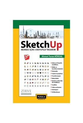 SketchUp Herkes için 3 Boyutlu Tasarım - Ahmet Turan Köksal