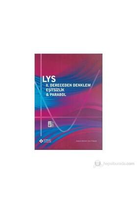 Sonuç LYS II.Dereceden Denklem Eşitsizlik-Parabol
