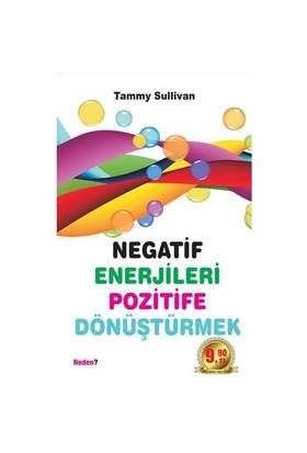 Negatif Enerjileri Pozitife Dönüştürmek (Cep Boy)