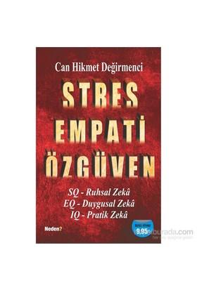 Stres Empati Özgüven-Can Hikmet Değirmenci