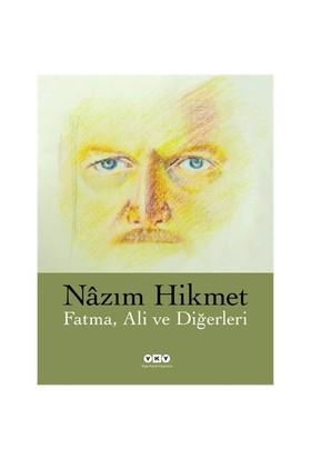 Fatma, Ali ve Diğerleri - Nazım Hikmet Ran