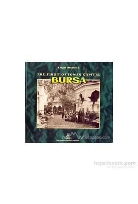 The First Ottoman Capital Bursa A Photographic History