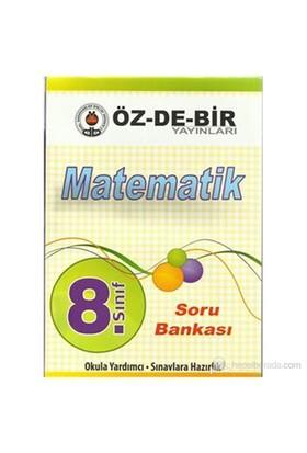 Özdebir 8.Sınıf Matematik Soru Bankası