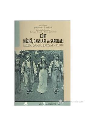 Kürt Müziği Dansları Ve Şarkıları-Mehmet Bayrak