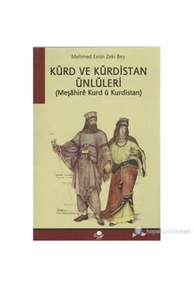 Geçmişten Günümüze Kürt Kadını-Mehmed Emin Zeki Bey