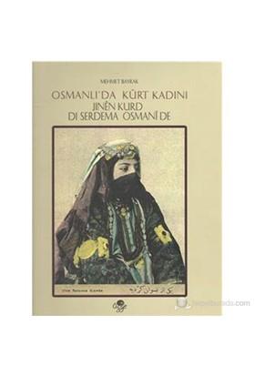 Osmanlı Da Kürt Kadını-Mehmet Bayrak