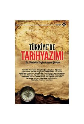 Türkiye'de Tarih Yazımı - Vahdettin Engin
