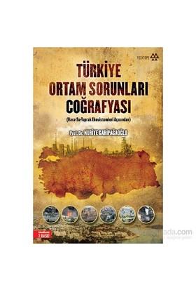 Türkiye Ortam Sorunları Coğrafyası-Nuriye Garipağaoğlu