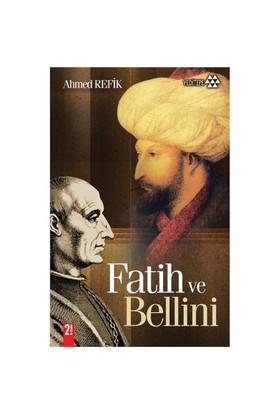 Fatih Ve Bellini-Ahmed Refik