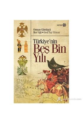 Türkiye'Nin Beş Bin Yılı-Sevil Top Yılmaz