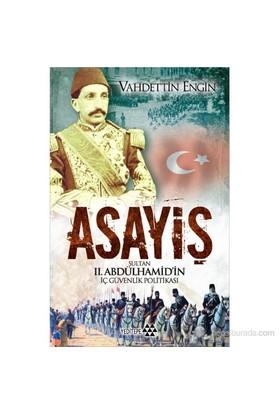 Asayiş - (Sultan 2. Abdülhamid'in İç Güvenlik Politikası)