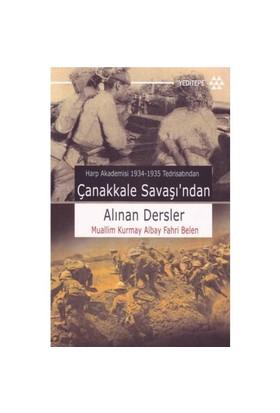 Çanakkale Savaşı'ndan Alınan Dersler