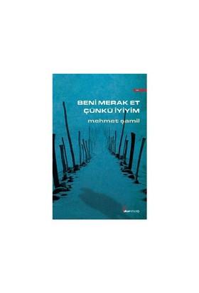 Beni Merak Et Çükü İyiyim-Mehmet Şamil