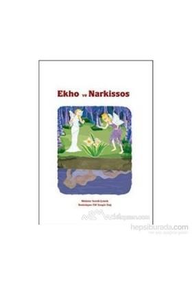 Ekho Ve Narkissos-Derleme