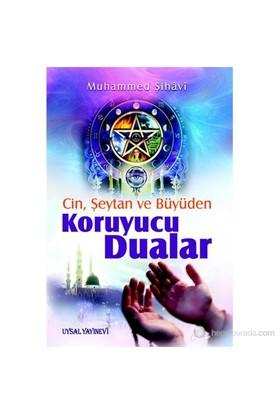Cin Şeytan Büyüden Koruyucu Dualar-Muhammed Şihavi