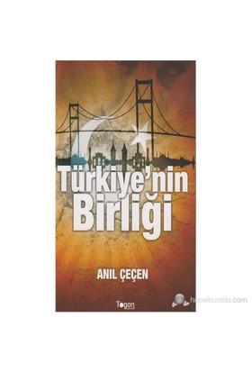 Türkiyenin Birliği-Anıl Çeçen
